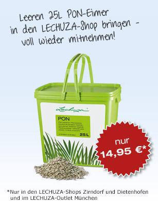 Leeren 25 Liter PON-Eimer in den LECHUZA Shop bringen und voll wieder mitnehmen!